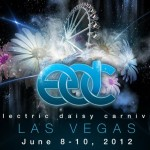 Electric Daisy Carnival 2012 Las Vegas juni 8, 9 & 10 – Full live set downloads